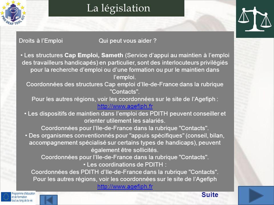 La législation Suite Droits à l'Emploi Qui peut vous aider
