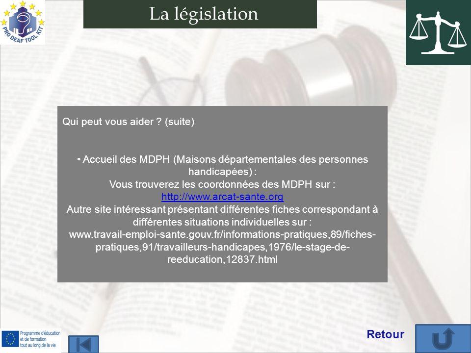 La législation Retour Qui peut vous aider (suite)