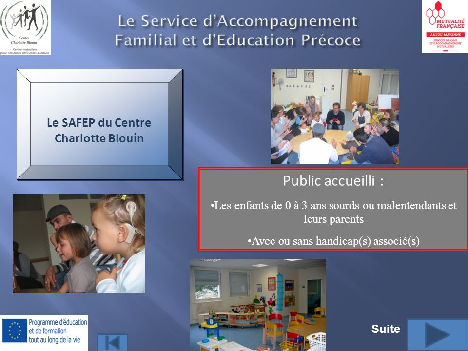 Le Service d'Accompagnement Familial et d'Education Précoce