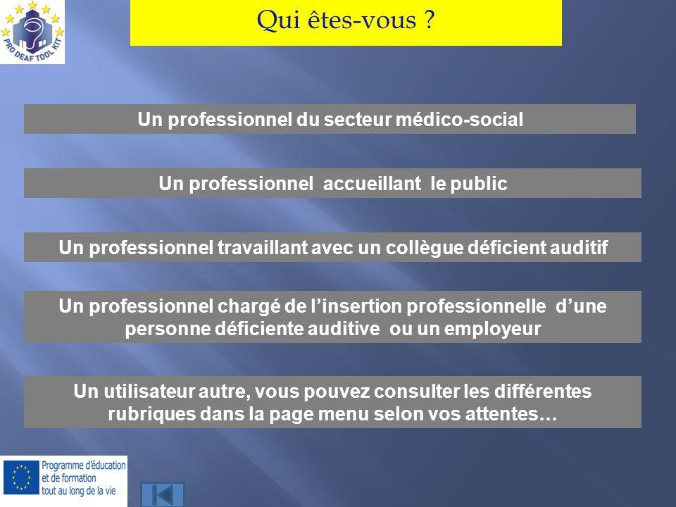 Qui êtes-vous Un professionnel du secteur médico-social