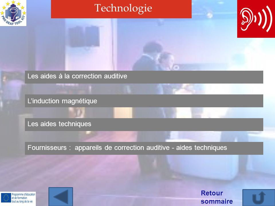 Technologie Les aides à la correction auditive L'induction magnétique