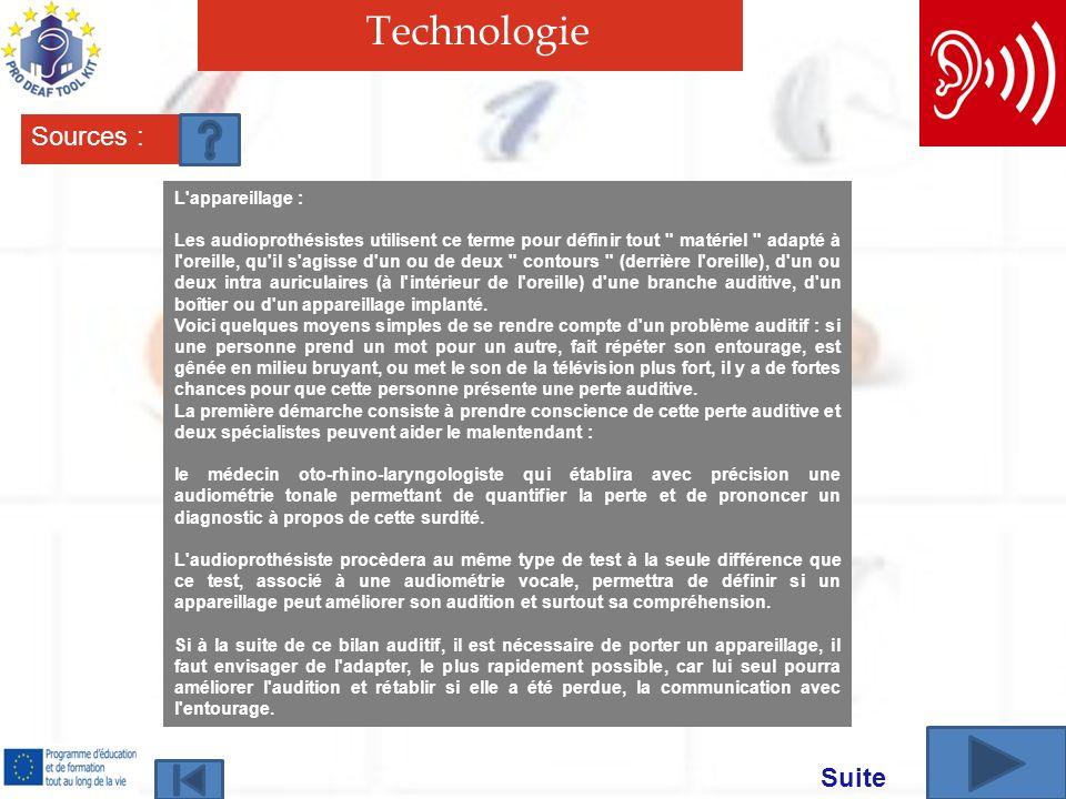 Technologie Sources : Suite L appareillage :