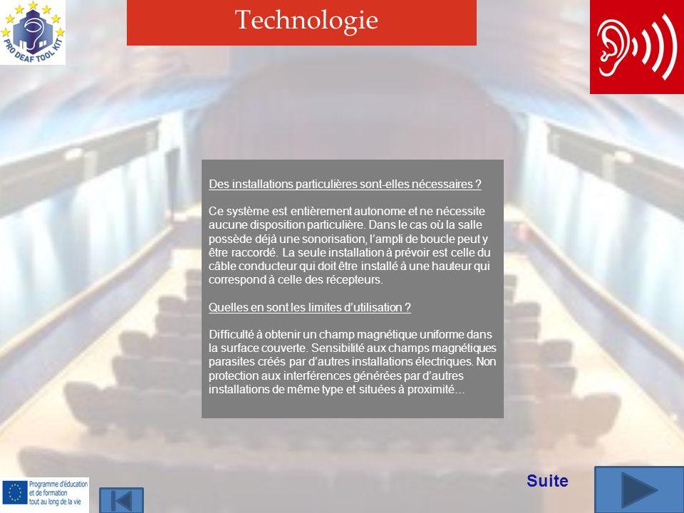 Technologie Des installations particulières sont-elles nécessaires