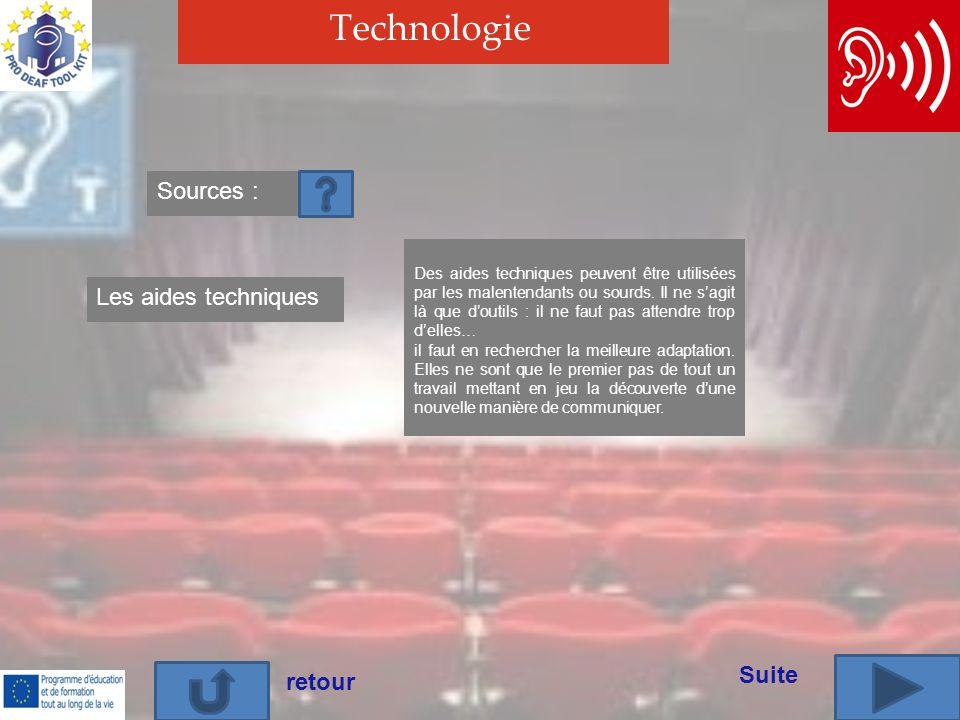 Technologie Sources : Les aides techniques Suite retour