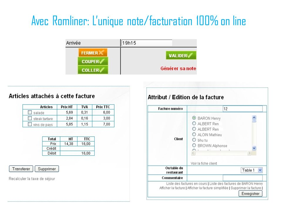 Avec Romliner: L'unique note/facturation 100% on line