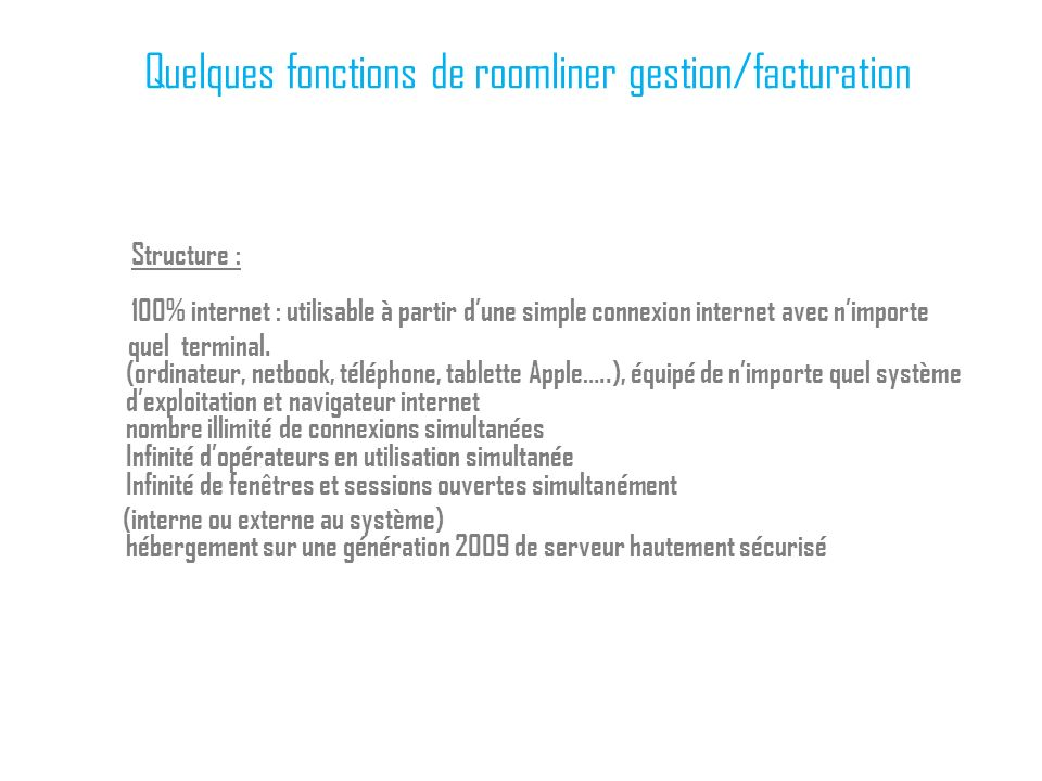 Quelques fonctions de roomliner gestion/facturation