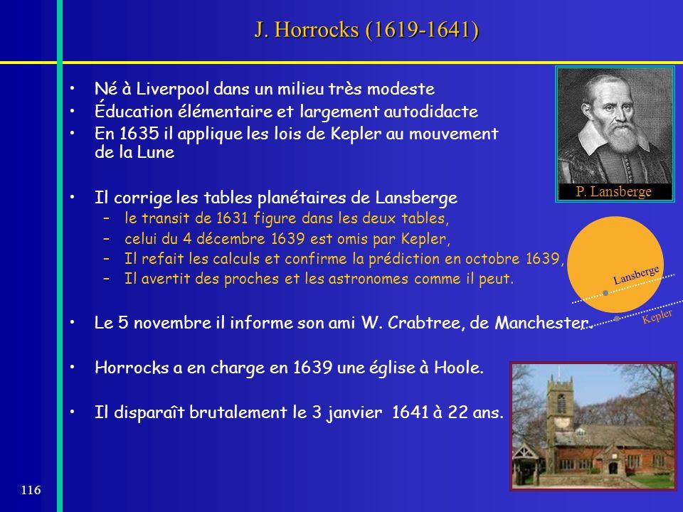 J. Horrocks (1619-1641) Né à Liverpool dans un milieu très modeste