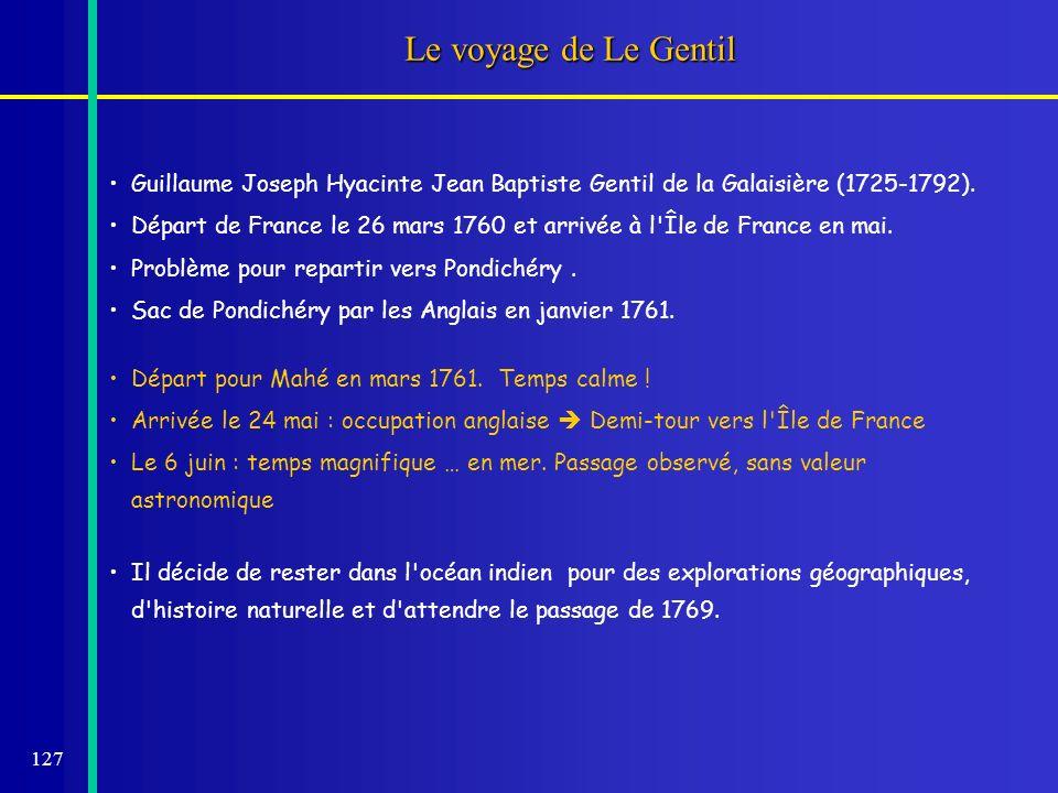 Le voyage de Le Gentil Guillaume Joseph Hyacinte Jean Baptiste Gentil de la Galaisière (1725-1792).