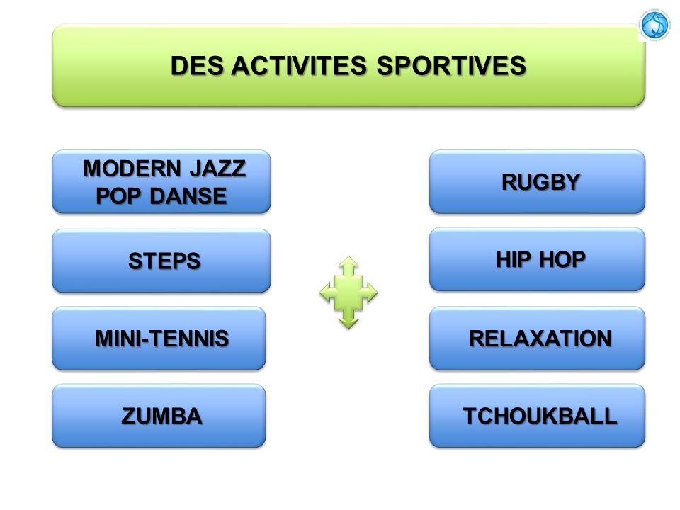 DES ACTIVITES SPORTIVES