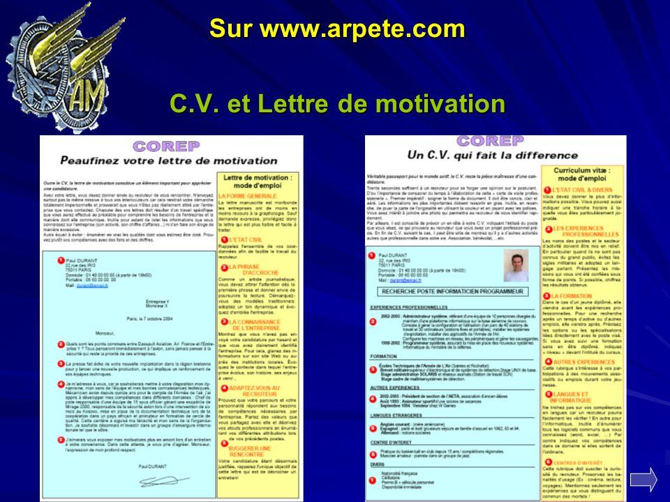Sur www.arpete.com C.V. et Lettre de motivation