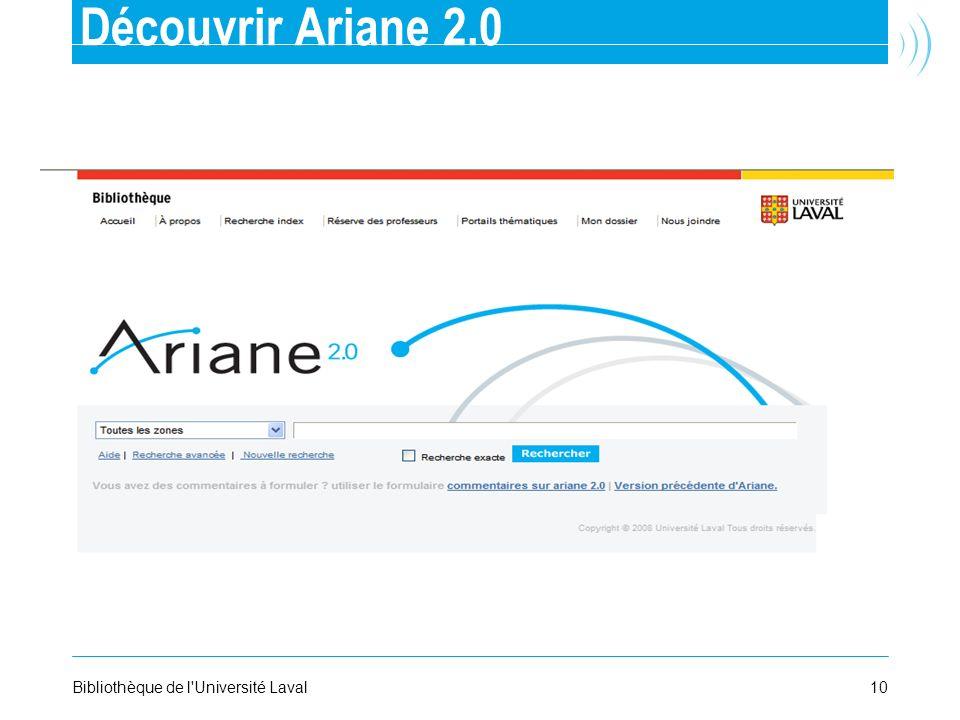 Découvrir Ariane 2.0 Bibliothèque de l Université Laval 10