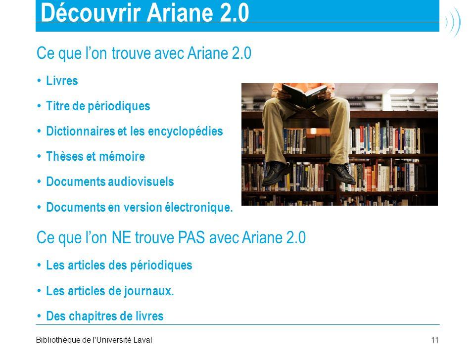Découvrir Ariane 2.0 Ce que l'on trouve avec Ariane 2.0