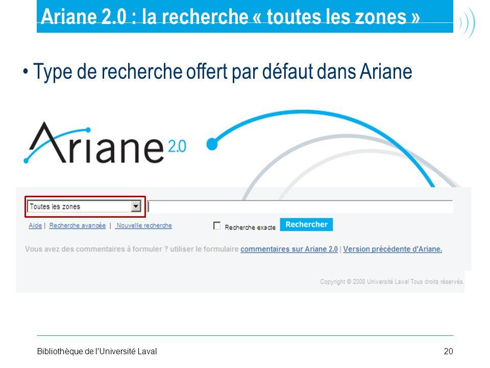Ariane 2.0 : la recherche « toutes les zones »