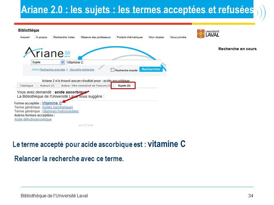 Ariane 2.0 : les sujets : les termes acceptées et refusées