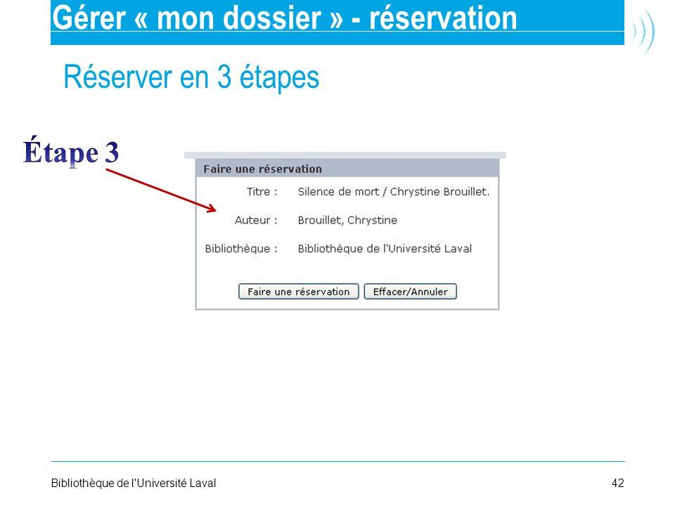 Gérer « mon dossier » - réservation