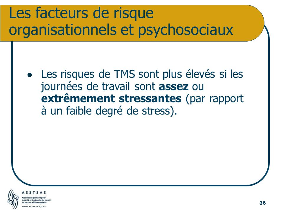 Les facteurs de risque organisationnels et psychosociaux