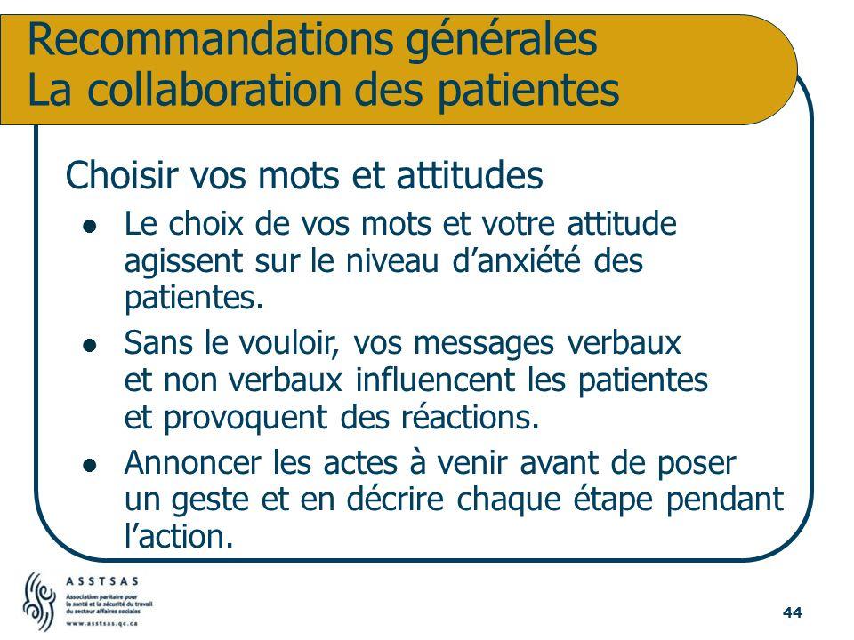 Recommandations générales La collaboration des patientes