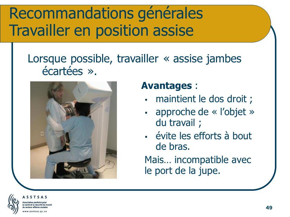 Recommandations générales Travailler en position assise
