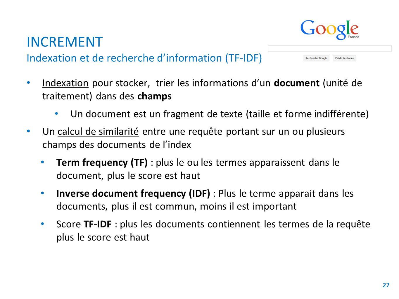 INCREMENT Indexation et de recherche d'information (TF-IDF)