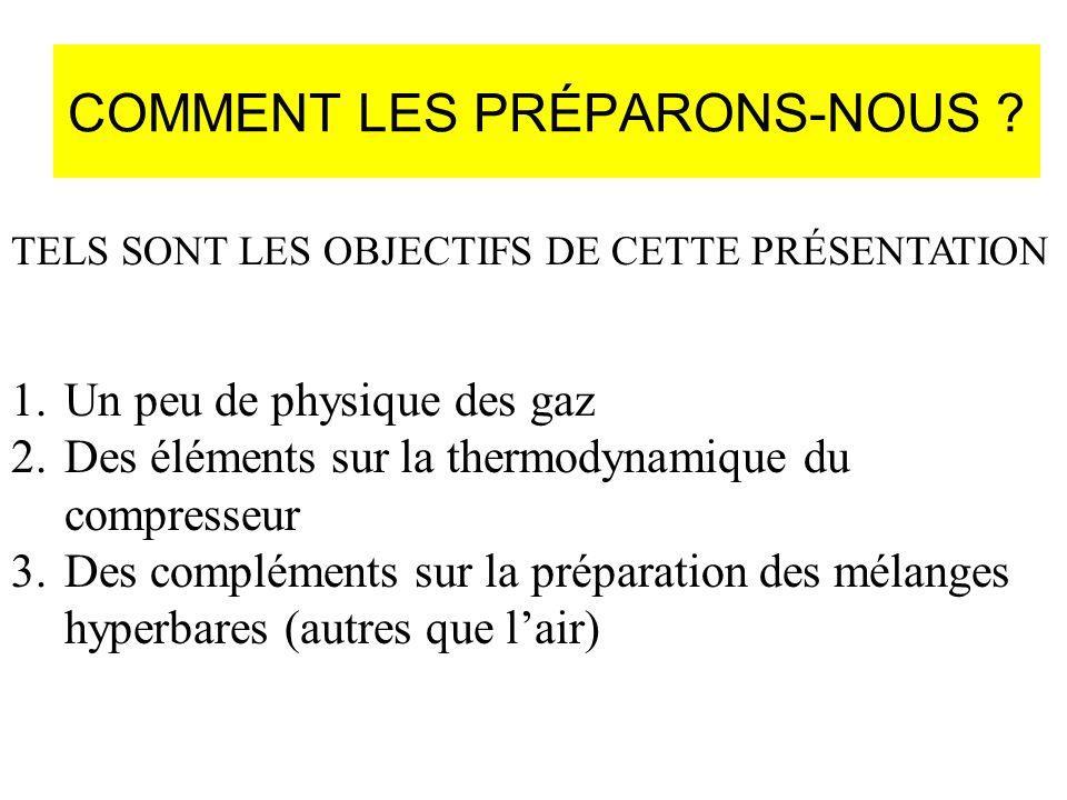 COMMENT LES PRÉPARONS-NOUS