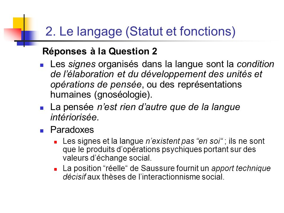 2. Le langage (Statut et fonctions)