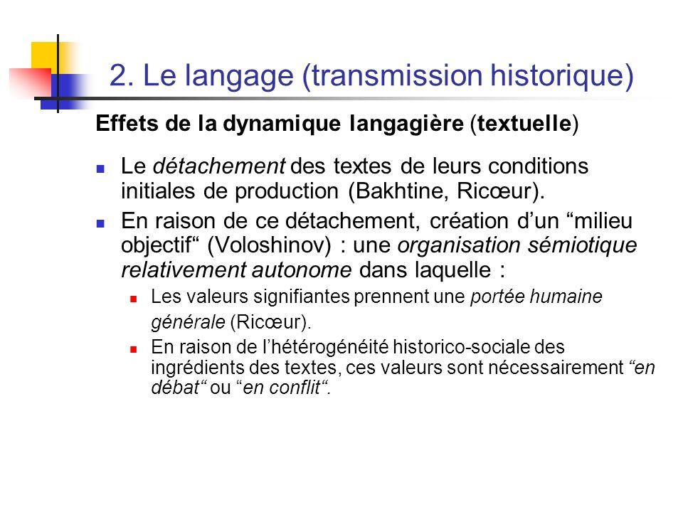 2. Le langage (transmission historique)