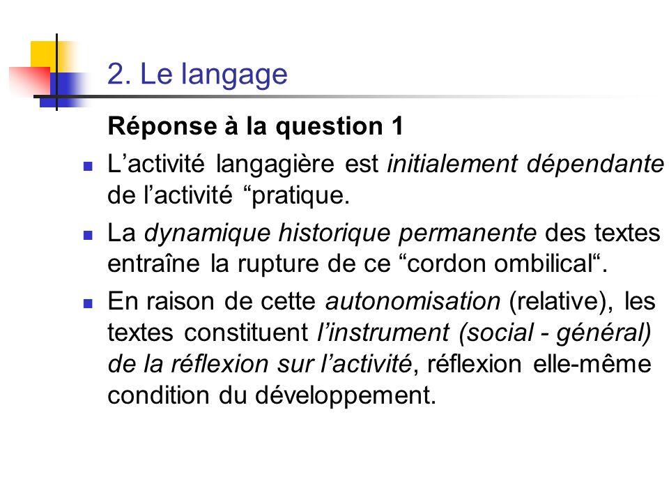 2. Le langage Réponse à la question 1