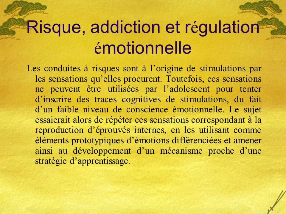 Risque, addiction et régulation émotionnelle