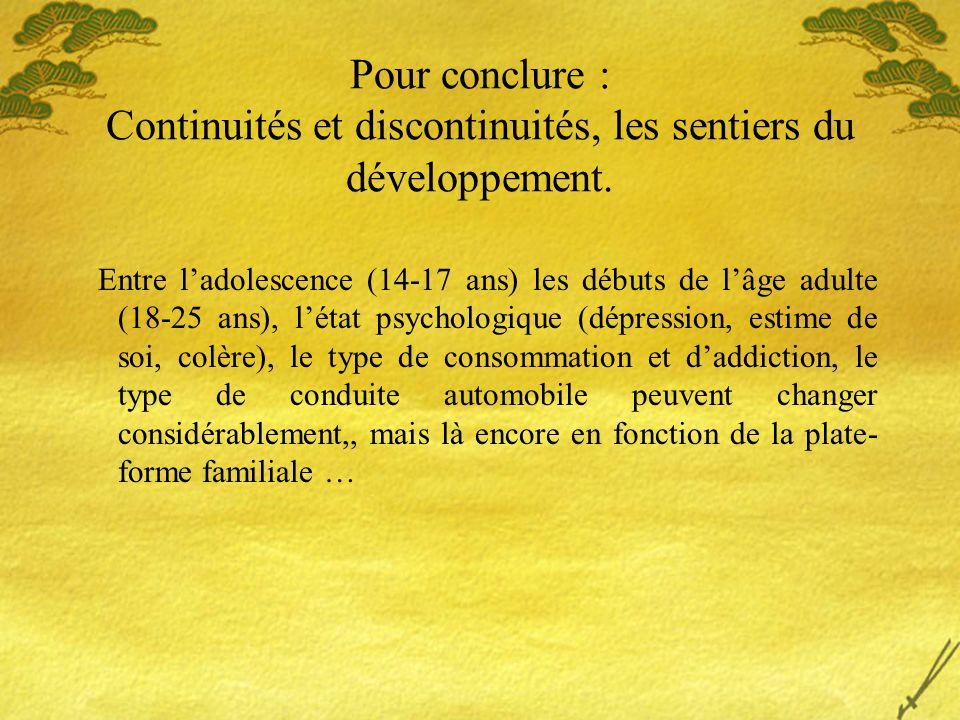 Pour conclure : Continuités et discontinuités, les sentiers du développement.