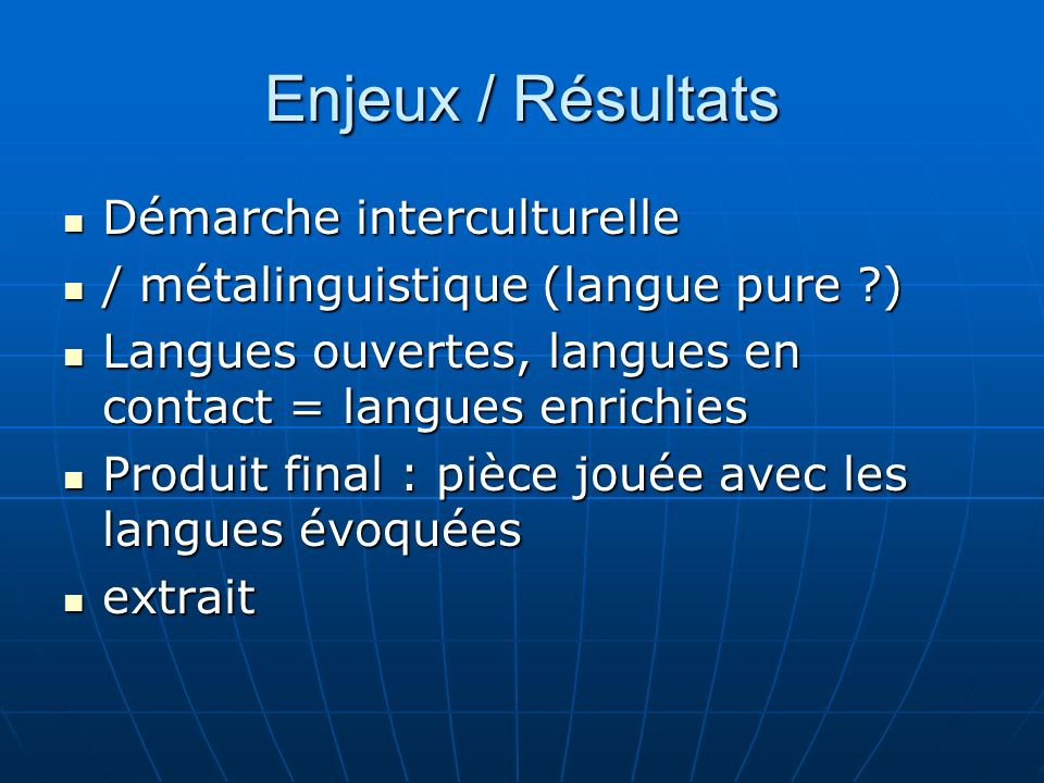 Enjeux / Résultats Démarche interculturelle
