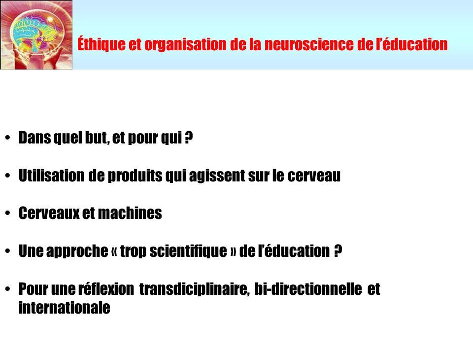 Éthique et organisation de la neuroscience de l'éducation