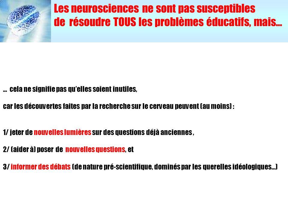 Les neurosciences ne sont pas susceptibles