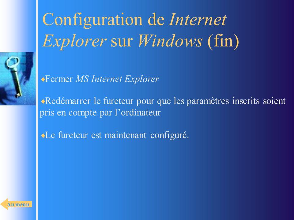 Configuration de Internet Explorer sur Windows (fin)