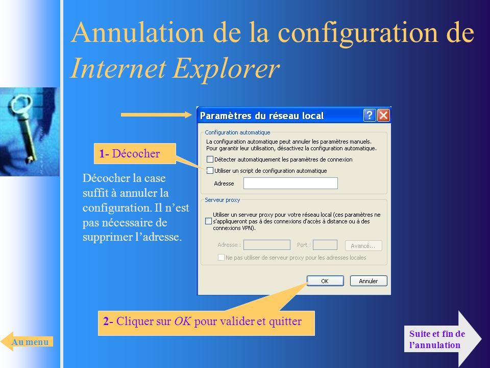 Annulation de la configuration de Internet Explorer