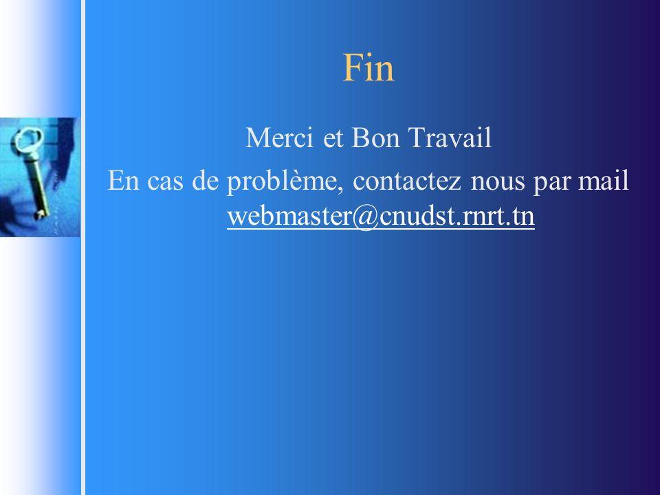 En cas de problème, contactez nous par mail webmaster@cnudst.rnrt.tn