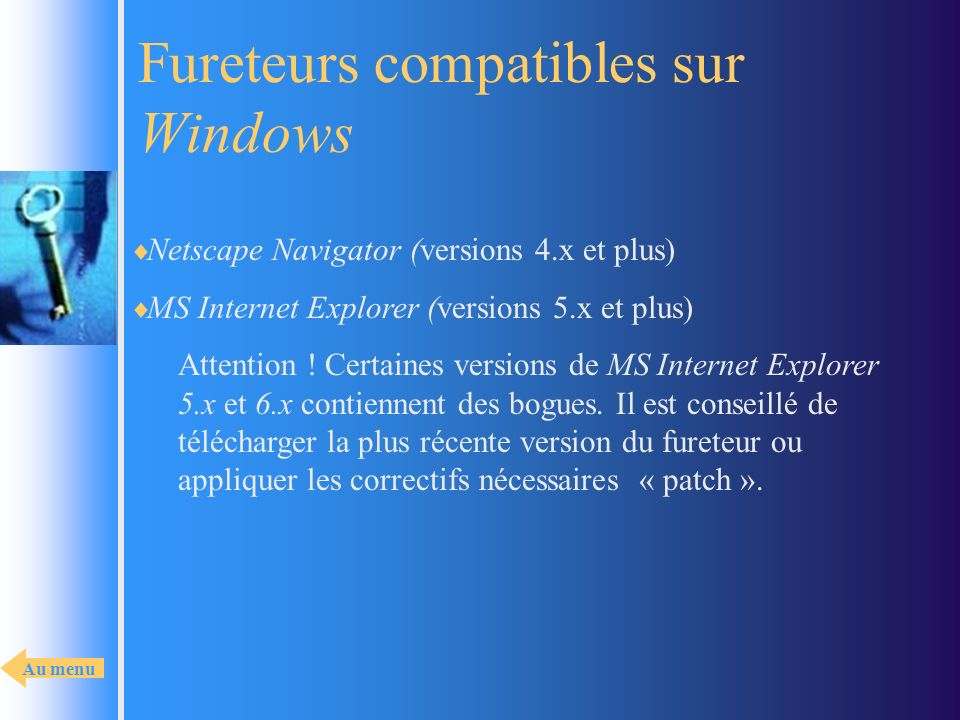 Fureteurs compatibles sur Windows