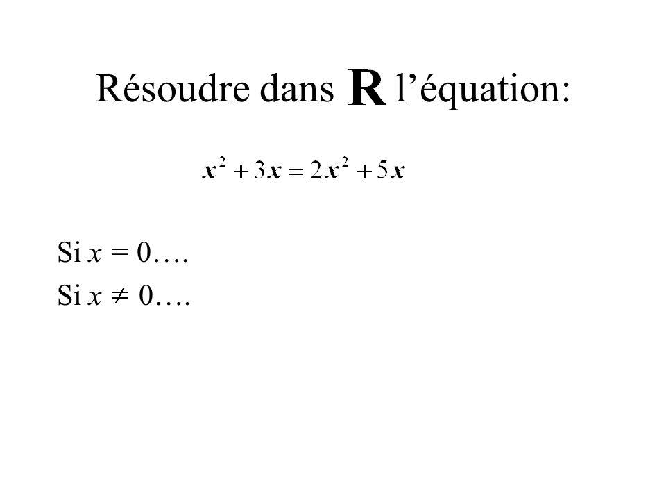 Résoudre dans l'équation: