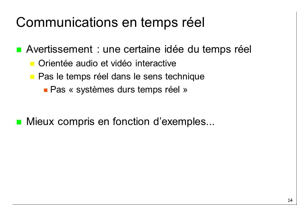 Communications en temps réel