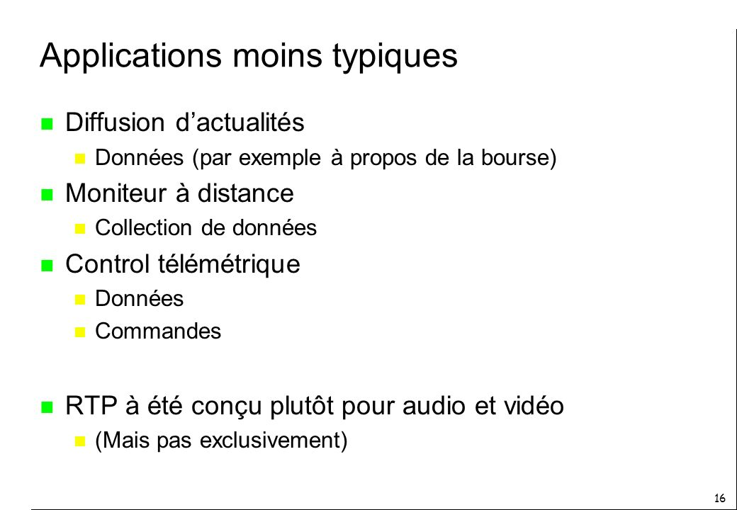 Applications moins typiques
