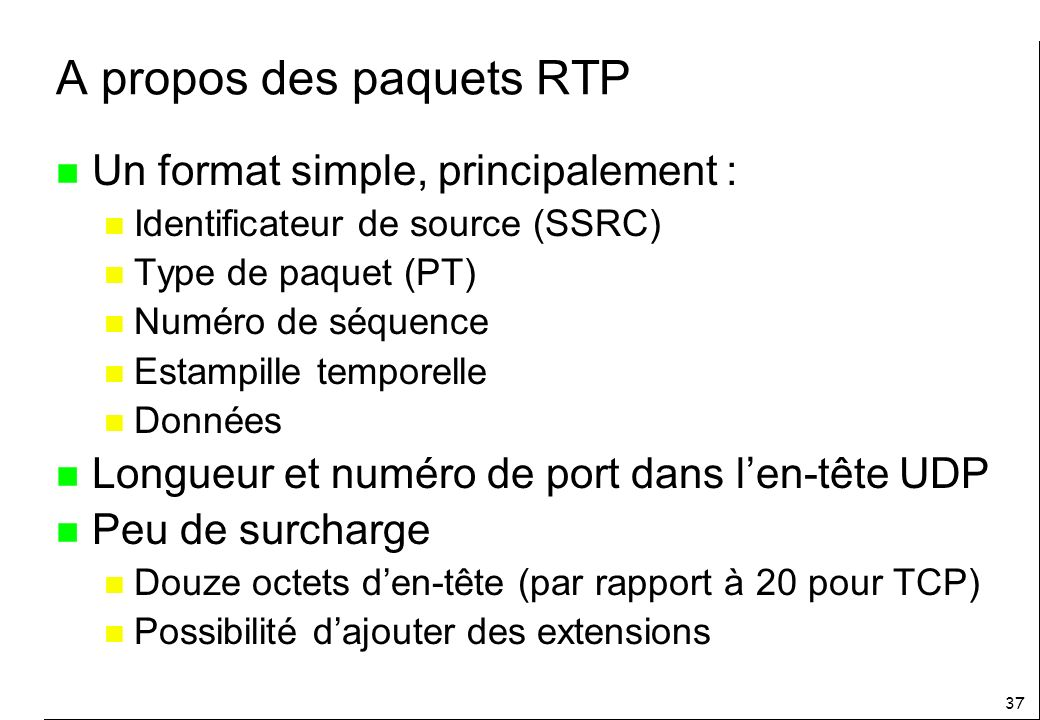 A propos des paquets RTP