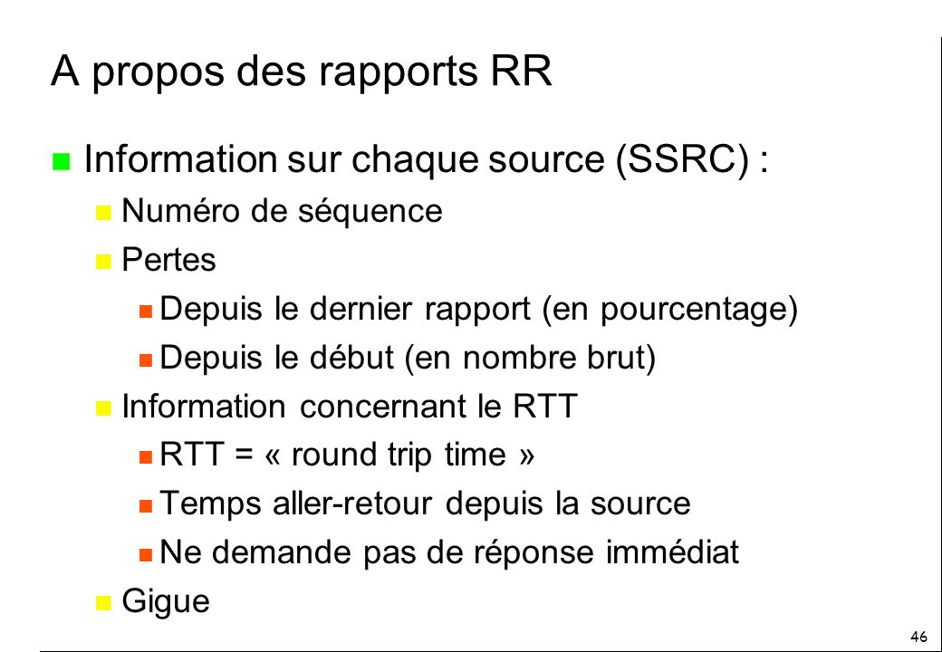 A propos des rapports RR