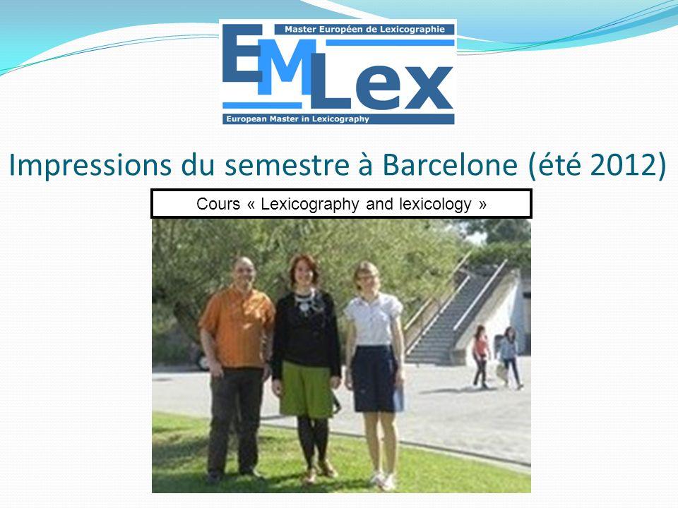Impressions du semestre à Barcelone (été 2012)