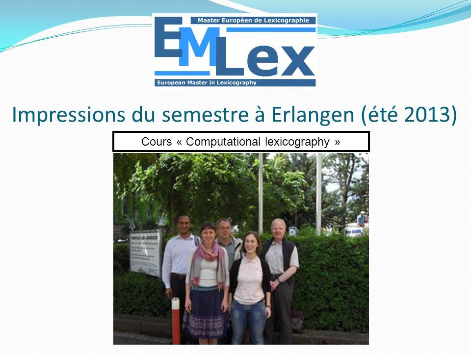 Impressions du semestre à Erlangen (été 2013)