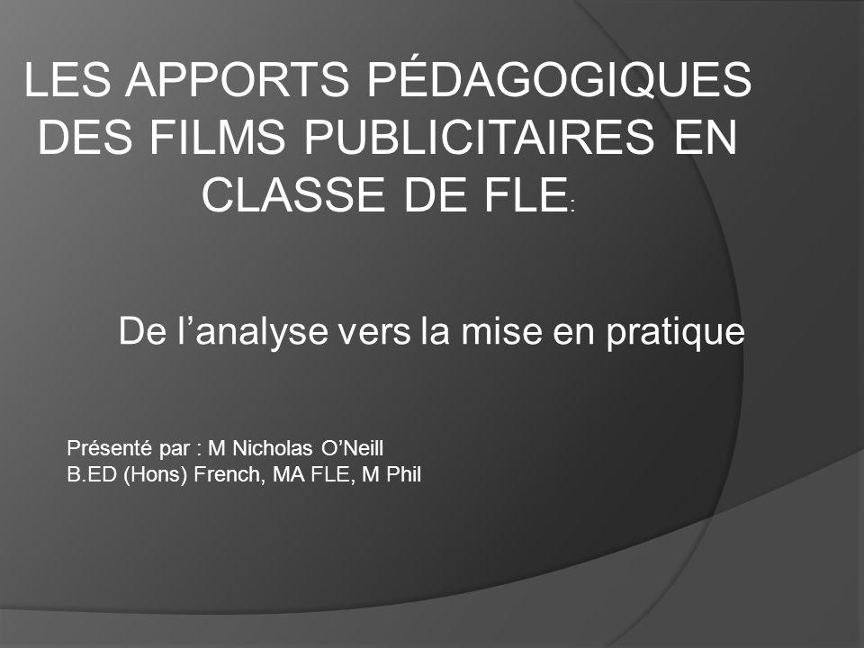 LES APPORTS PÉDAGOGIQUES DES FILMS PUBLICITAIRES EN CLASSE DE FLE: