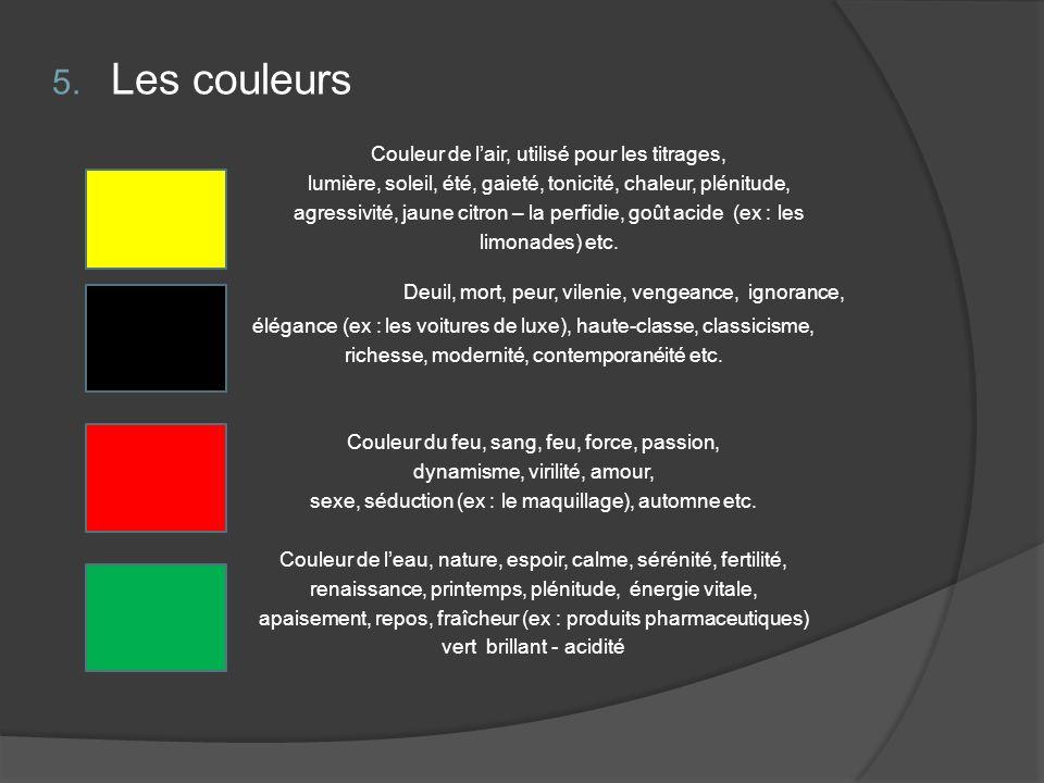 Les couleurs Deuil, mort, peur, vilenie, vengeance, ignorance,