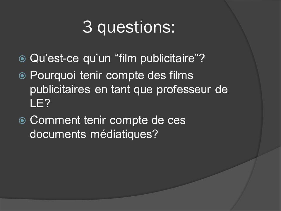 3 questions: Qu'est-ce qu'un film publicitaire