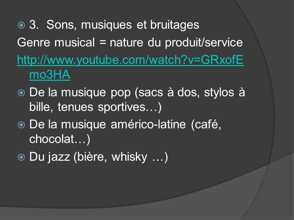 3. Sons, musiques et bruitages