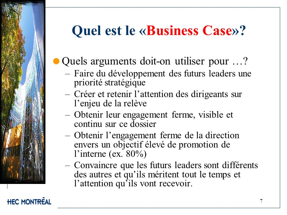 Quel est le «Business Case»
