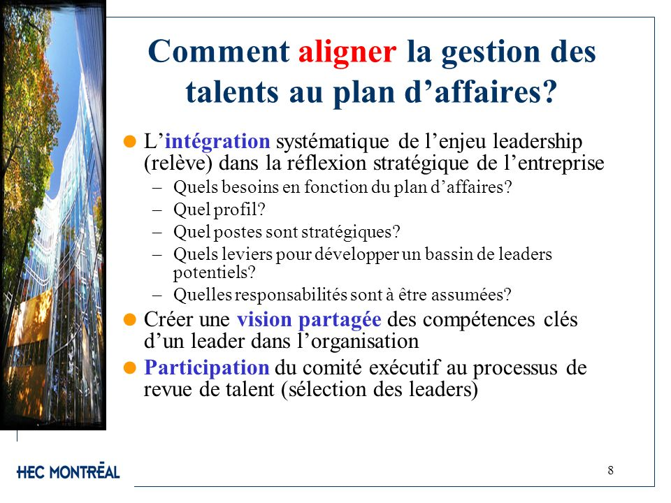 Comment aligner la gestion des talents au plan d'affaires