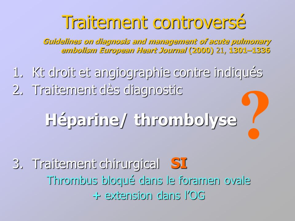 Héparine/ thrombolyse